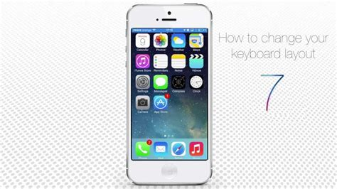 layout iphone 5 how to change keyboard layout on iphone and ipad youtube