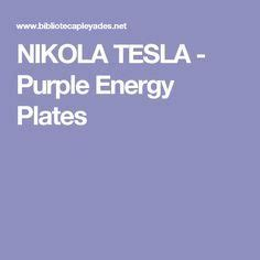 Tesla Energy Plates 25 Best Tesla Generator Ideas On Tesla For
