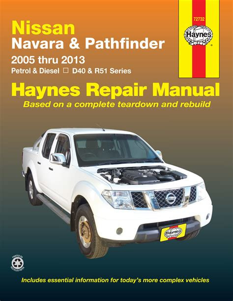 best auto repair manual 2007 nissan pathfinder security system nissan navara nissan pathfinder 05 13 haynes repair