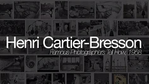 henri cartier bresson interviews and 1597113921 interview with henri cartier bresson from the 1950s