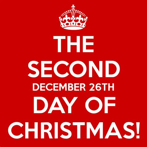 second day of week the second december 26th day of poster