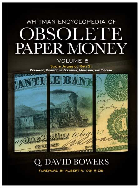 9 whitman encyclopedia of obsolete paper money books whitman encyclopedia of obsolete paper money volume 8