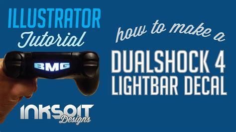 Ps4 Lightbar Aufkleber Selber Machen by How To Make A Dualshock 4 Lightbar Decal Ilustrator
