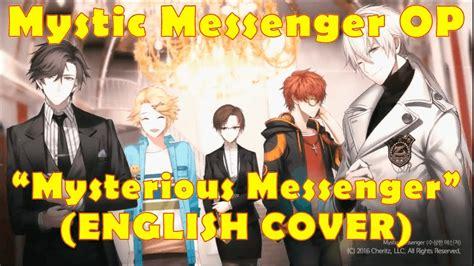 mystic messenger op english lyrics gezeus mystic messenger mysterious messenger english op