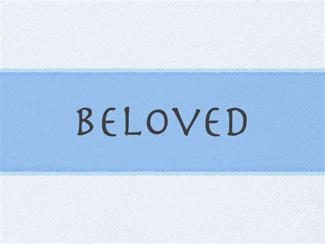 s scrolls god s beloved words books beloved seeds to sow