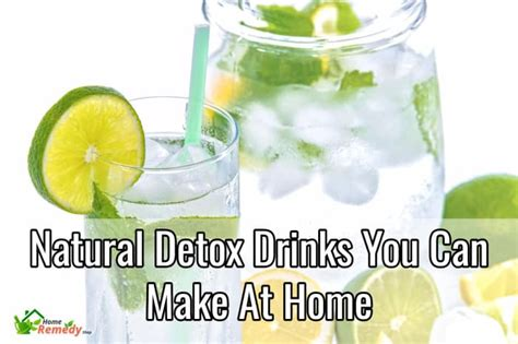 Home Detox From by Detox Drinks You Can Make At Home Home Remedies