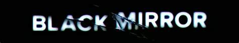 black mirror hd stream quot black mirror quot returns courtesy of netflix we are indie