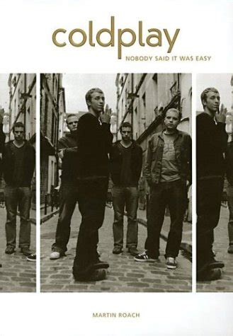 coldplay nobody said it was easy coldplay nobody said it was easy by martin roach