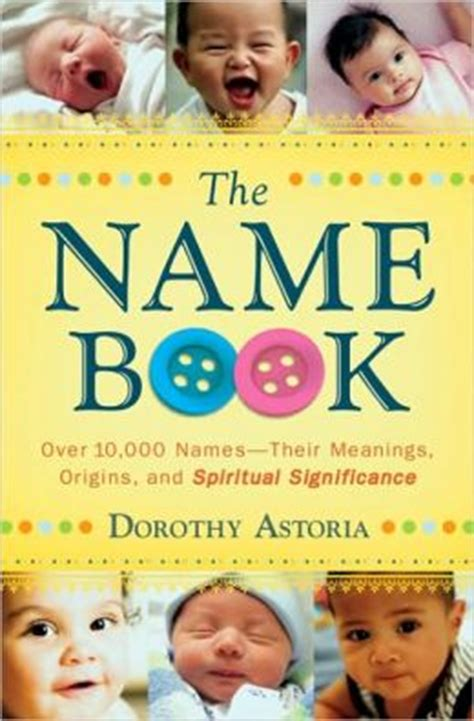 family names their origin and meaning books name book the 10 000 names their meanings origins