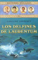 libro delfines amigos el relicario de los libros a nadar con los delfines de laurentum