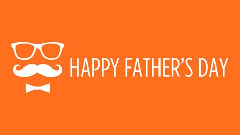 when fathers day 8 happy father s day images to post on