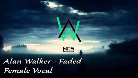 alan walker hello best remix of alan walker fade vocal sound special