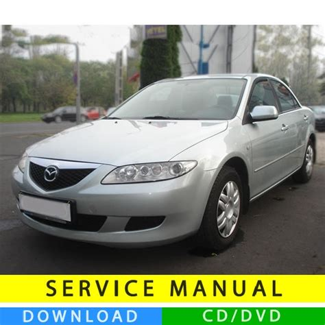 mazda 6 2002 2008 factory service repair manual download pdf down mazda 6 service manual 2002 2008 en tecnicman com
