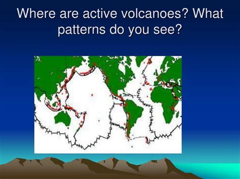 what pattern do you observe ppt earthquakes volcanoes and tsunamis powerpoint