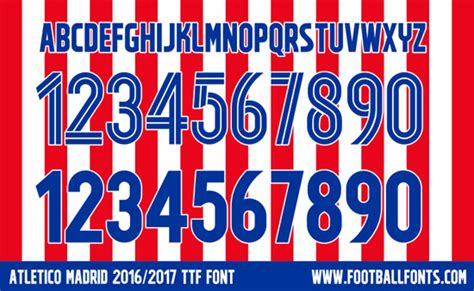 Custom Font Nameset La Liga Atletico Madrid 2017 2018 atletico madrid 2016 2017 font ttf vector football fonts