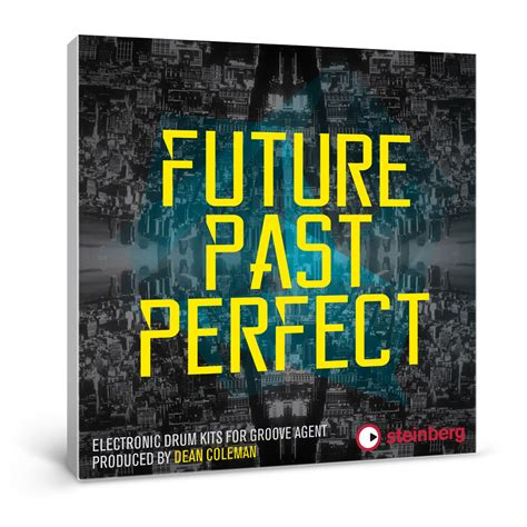 pattern past future perfect steinberg future past perfect for groove agent 4 released