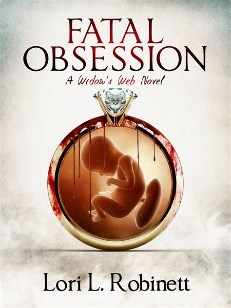 obsession the bestselling psychological thriller of 2017 fatal obsession a new thriller by lori l robinett cara