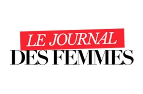 le journal de la femme cuisine le journal des femmes devient le premier site f 233 minin fran 231 ais