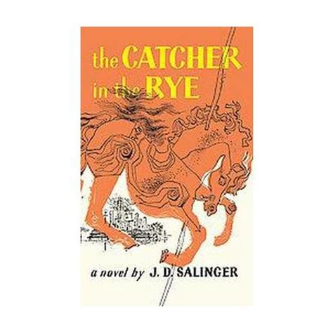 the catcher in the rye by j d salinger the catcher in the rye by j d salinger target