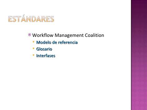 workflow management coalition workflow zuleima romero espinoza
