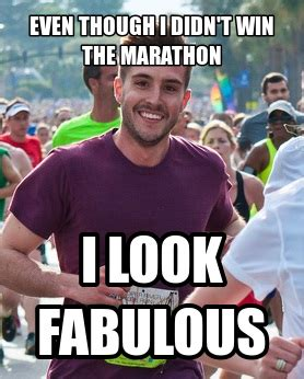 Photogenic Runner Meme - runningahead topic how to look good in race photos