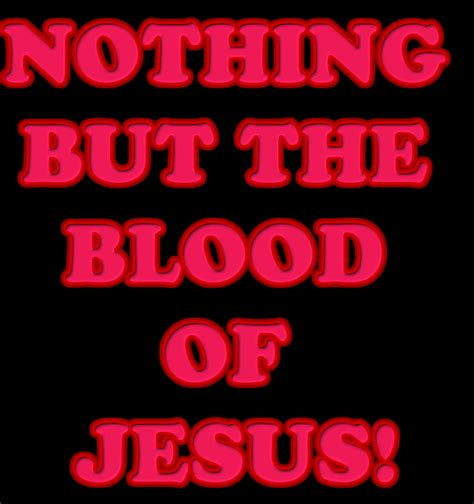 Was In The Blood the blood of jesus quotes quotesgram