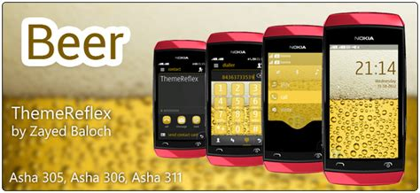 themes of nokia asha 306 beer theme for nokia asha 305 asha 306 asha 308 asha