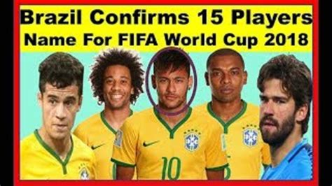 heaviest player in world cup 2018 fifa world cup 2018 russia brazil squad 15