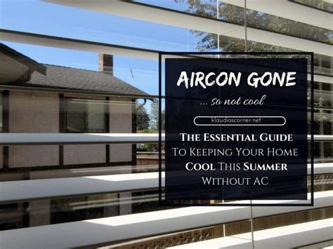 how to keep your house cool how to keep your house cool without ac essential guide