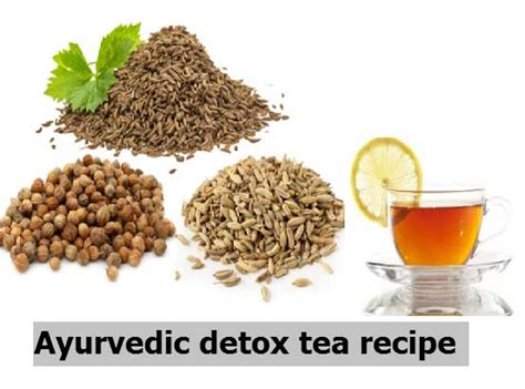 Detox Ayurvedic Way by Ayurveda Detox Tea Recipe For Weight Loss 2beingfit