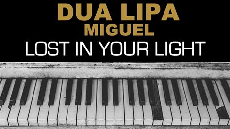 dua lipa yours lyrics dua lipa lost in your light ft miguel karaoke