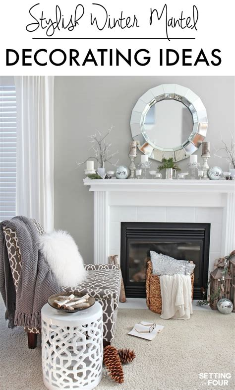 picture decorating winter mantel decorating ideas setting for four