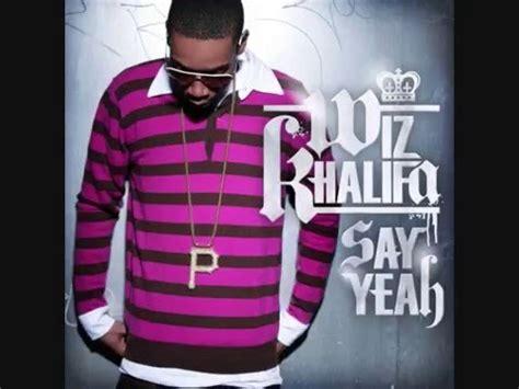 says yeah say yeah wiz khalifa
