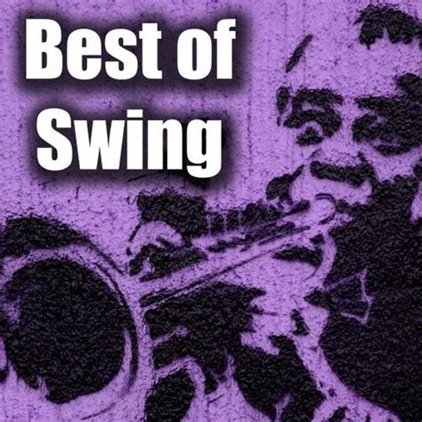 best of swing jazz new orleans jazzers best of swing music streaming