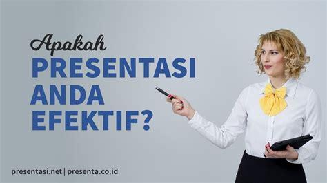 membuat kuesioner yang efektif apakah presentasi anda efektif presentasi net