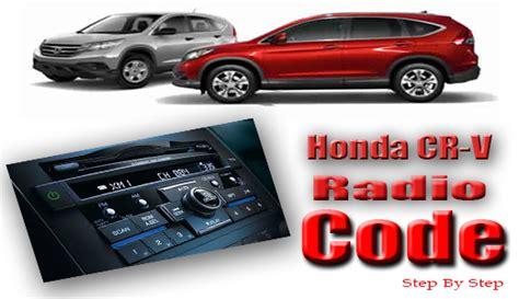 reset honda civic radio honda crv radio code honda radio code