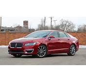 2017 Lincoln MKZ Review Luxury Style And 400 Horsepower