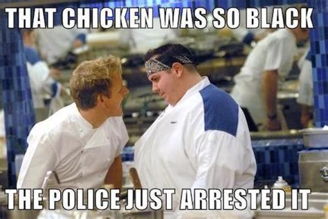 Gordon Ramsey Memes - 33 gordon ramsay memes that are so bad we called the police