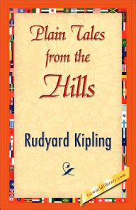 by rudyard kipling plain tales from the hills plain tales from the hills by rudyard kipling hardcover
