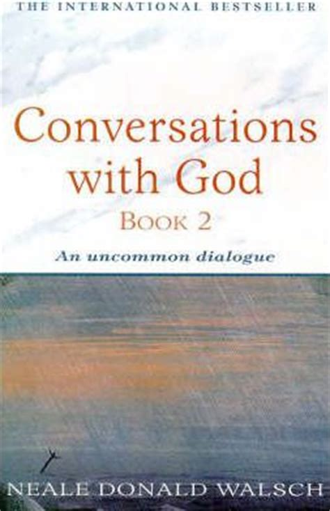 conversations with god bk 1 ebook conversations with god bk 2 an uncommon dialogue