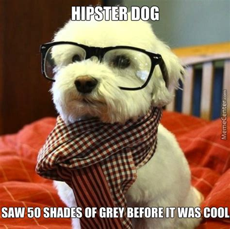 Hipster Dog Meme - hipster dog memes best collection of funny hipster dog