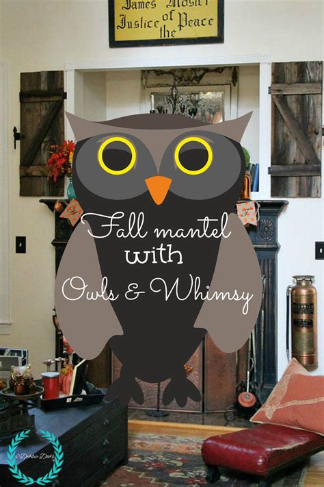 september early fall mantel owl decor a pop of pretty fall mantel with owls and whimsy debbiedoos
