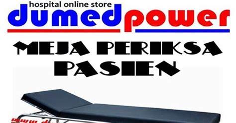 Bantal Panas Medica meja periksa stainless steel dumedpower pt dumedpower indonesia