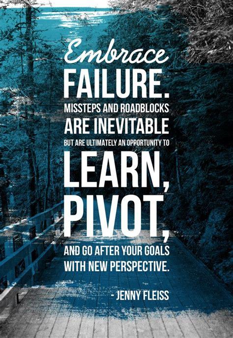 Failure Quotes Embrace Failure Missteps And Roadblocks Are Inevitable