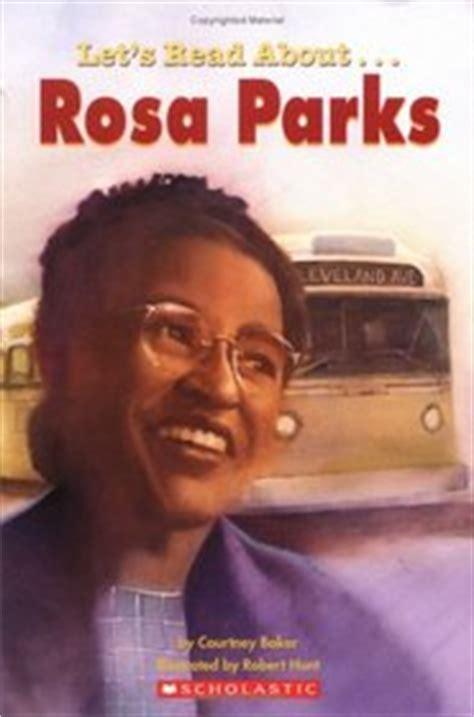 rosa parks biography for students lets read about rosa parks scholastic first biographies