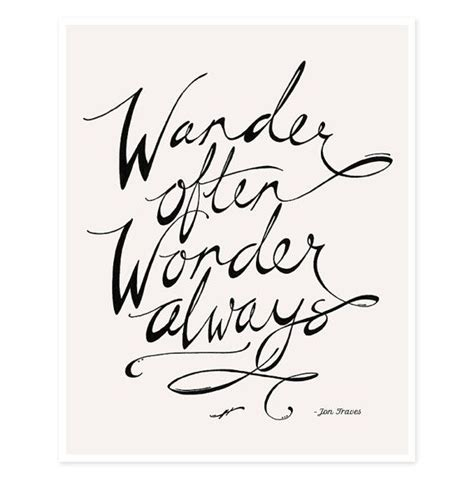 printable quotes from wonder wander often wonder always print by hello small world