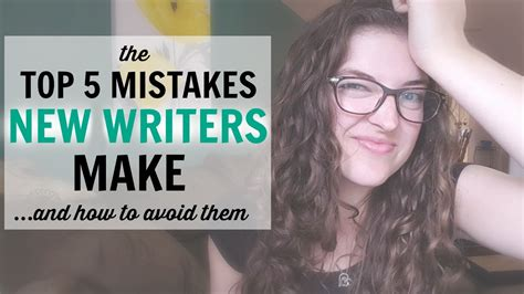 7 Mistakes Make At And How To Avoid Them by 5 Mistakes New Writers Make And How To Avoid Them