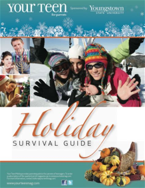 a parents guide to surviving the teen years your teen magazine offers holiday survival guide for