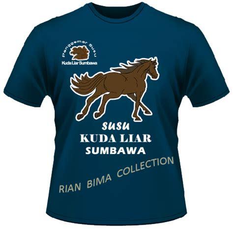 Kaos Sumbawa desain kaos kuda liar sumbawa rian bima