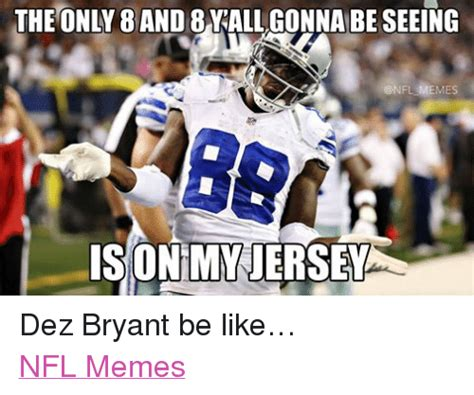 Dez Bryant Memes - funny be like memes of 2016 on sizzle dicks